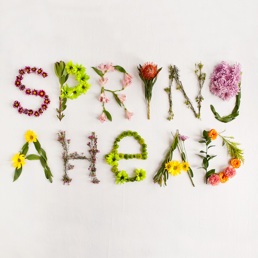 SPRING AHEAD #floraltypography